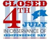 """""""Closed 4th of July"""" sign"""