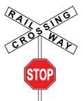 Railway Crossing/Stop Sign - Sign
