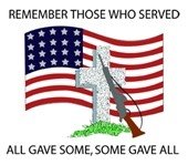"""Memorial Day - American Flag behind cross grave marker with rifle - caption: """"Remember those who served - All gave some, some gave all"""""""