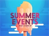 """""""Summer Events - what's coming up"""" - Pic of melting ice cream bar"""