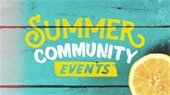 """Summer Community Events"" w/lemon slice"